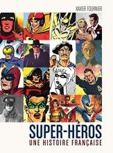 Super-Héros – une histoire française