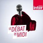 Le Débat de Midi / France Inter (13/07/2018)