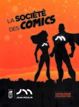 Catalogue d'exposition «La Société des Comics»