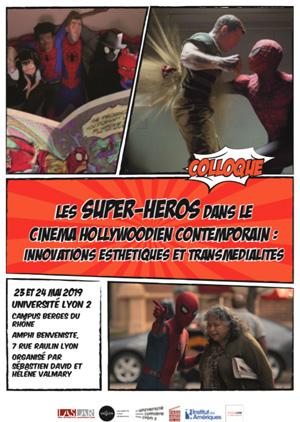 """Mai 2019: Colloque """"Les Super-Héros dans le cinéma hollywoodien contemporain"""""""