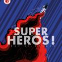 Super Héros ! Sous le Masque…